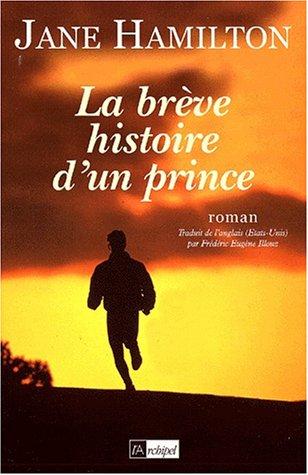 9782841872466: La brève histoire d'un prince