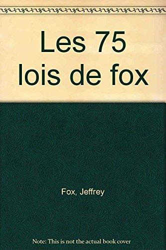9782841872749: Les 75 lois de Fox
