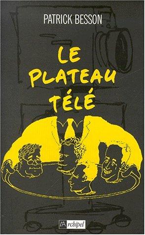 9782841872954: Le plateau t�l�