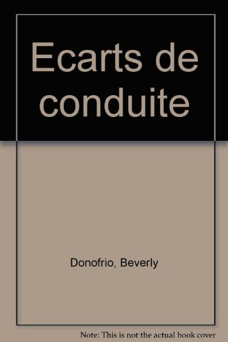 Ecarts de conduite (2841873315) by Donofrio, Beverly; Soonckindt, Edith