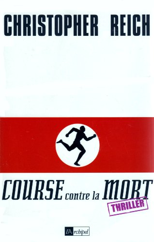 Course contre la mort (2841873692) by Christopher Reich