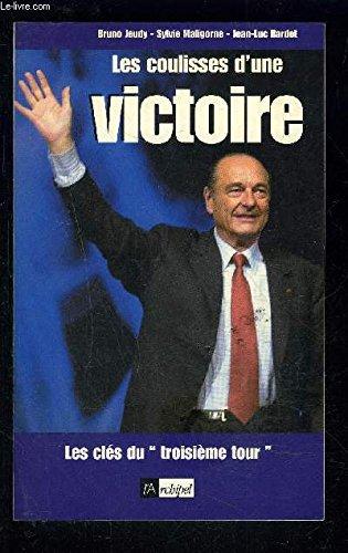Les Coulisses D'une Victoire: Jeudy, Bruno; Maligorne, Sylvie; Bardet, Jean-Luc