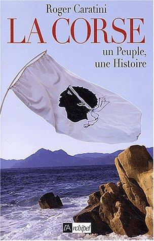 9782841874699: La Corse : Un peuple, une histoire