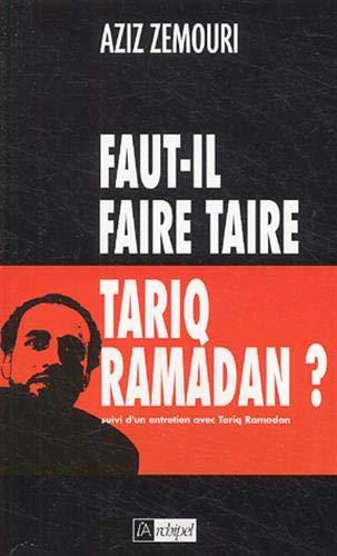 9782841876471: Faut-il faire taire Tariq Ramadan ? (French Edition)