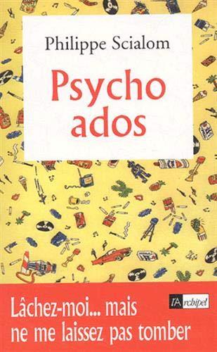 9782841876556: Psycho ados