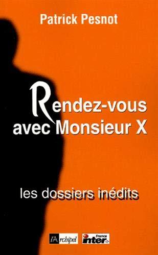 9782841876761: Rendez-vous avec Monsieur X (French Edition)
