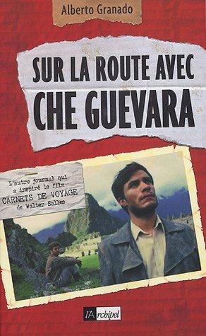 9782841876914: Sur la route avec Che Guevara