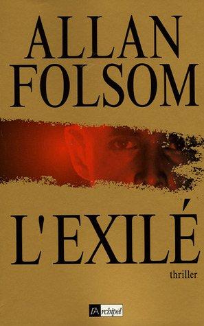 l'exile: Allan Folsom