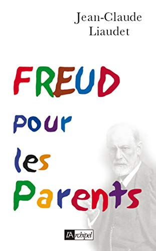 9782841878048: Freud pour les Parents