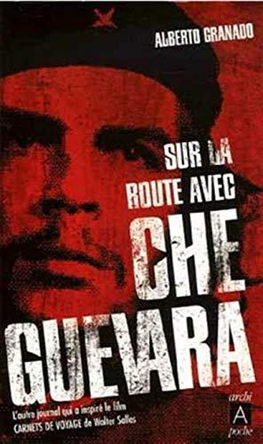 9782841878130: Sur la route avec Che Guevara