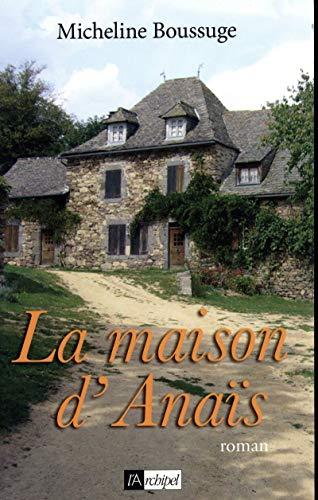9782841879298: La maison d'Anaïs