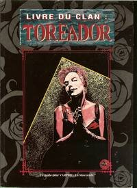 Livre Du Clan: Toreador (2841880052) by Steven C. Brown