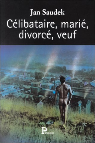 9782841900770: Célibataire, marié, divorcé, veuf