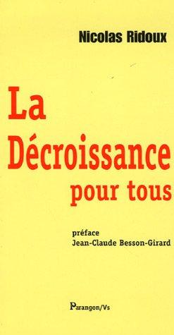 9782841901555: La Decroissance pour tous (French Edition)