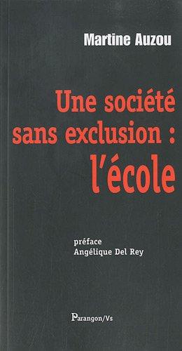 9782841902026: Une société sans exclusion (French Edition)