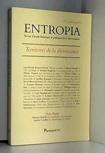 9782841902040: Entropia, N° 8, printemps 2010 : Territoires de la décroissance