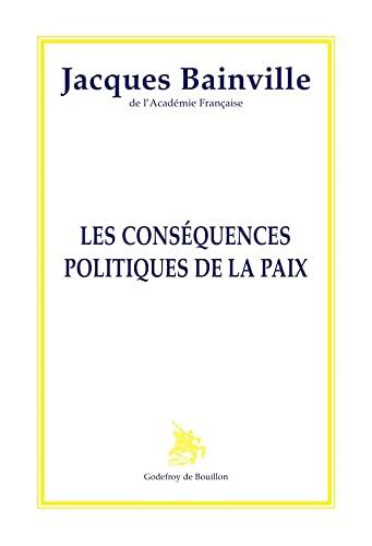 9782841910229: Les conséquences politiques de la paix