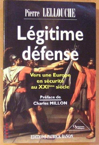 9782841920075: Légitime défense (Opinions publiques) (French Edition)