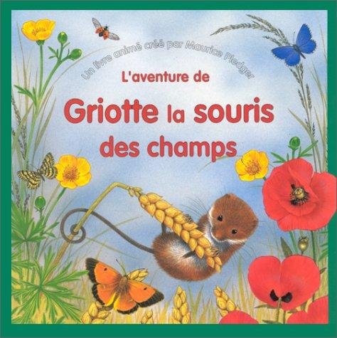 9782841960262: Griotte la souris des champs (livre animé)