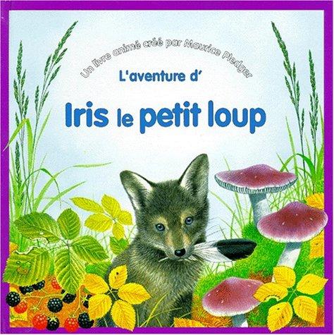 9782841960378: Iris le petit loup (livre animé)