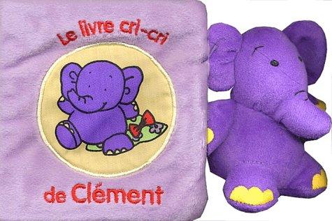 9782841962426: Le livre cri-cri de Clément
