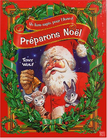 9782841962808: Préparons Noël : Un livre-sapin pour l'Avent