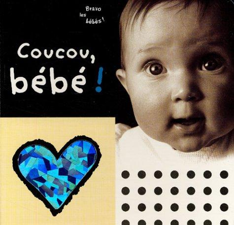 9782841963751: Coucou, bébé!