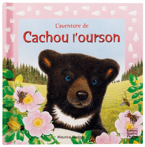 CACHOU L'OURSON (L'AVENTURE DE) (French Edition) (9782841964321) by LECHAT, Agnès
