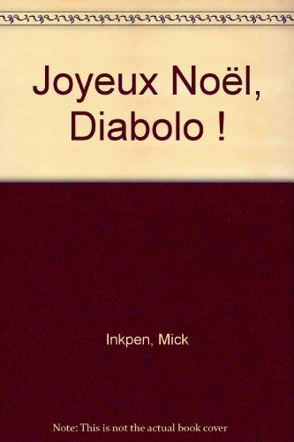 9782841965892: Joyeux Noël, Diabolo !