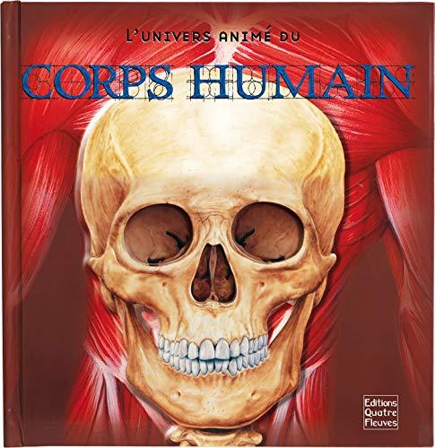 UNIVERS ANIME DU CORPS HUMAIN: FRAISSE, FREDERIQUE