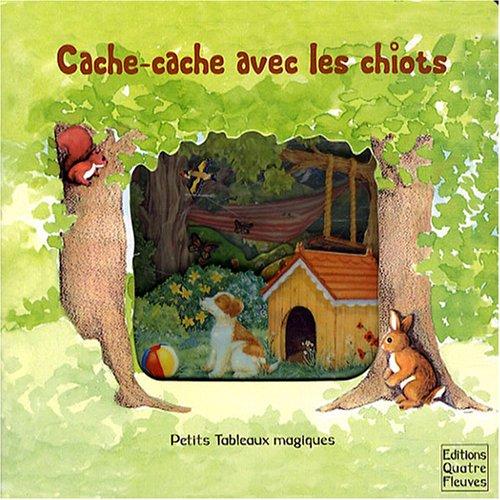 9782841966646: Cache-cache avec les chiots (Petits tableaux magiques)