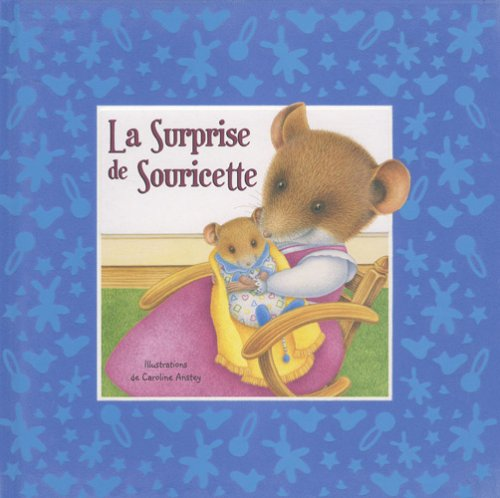 9782841966882: La Surprise de Souricette
