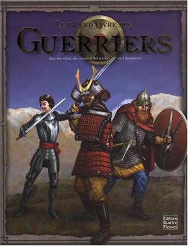9782841966912: Le grand livre des guerriers