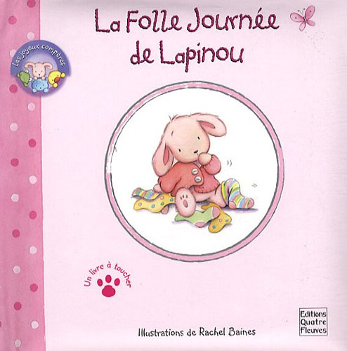 9782841967155: La folle journ�e de Lapinou