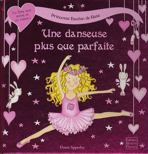 Une danseuse plus que parfaite (French Edition) (2841967301) by Dawn Apperley