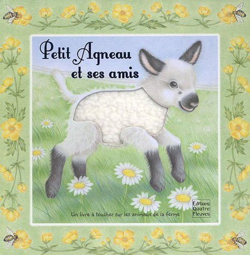 9782841967346: Petit Agneau et ses amis