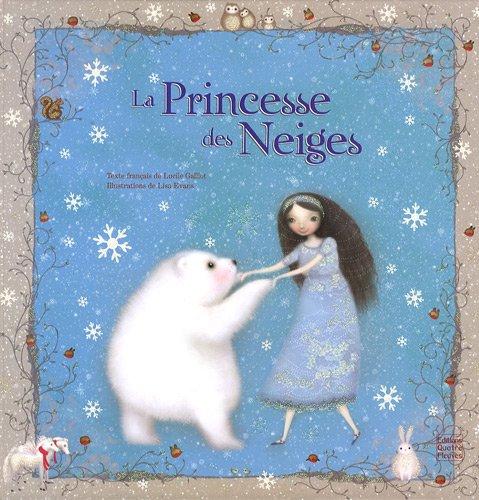 9782841967520: La Princesse des Neiges