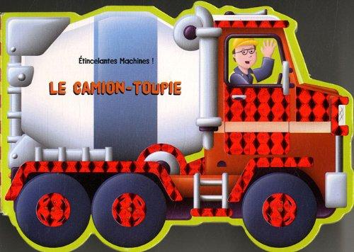 9782841967667: Le Camion-toupie