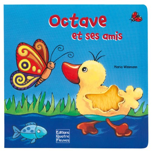 9782841968190: Octave et ses amis (French Edition)