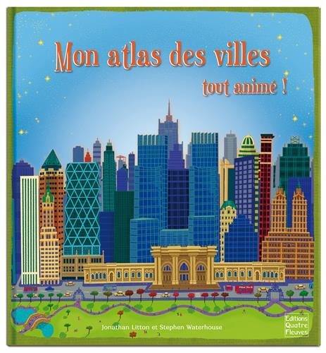 9782841969760: Mon atlas des villes tout animé !