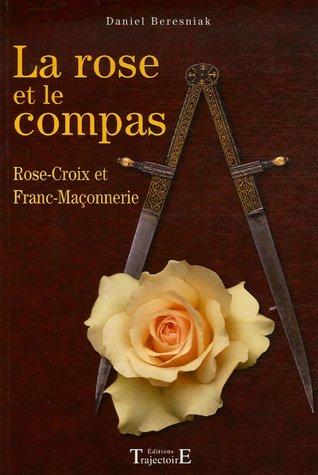 9782841970131: La rose et le compas