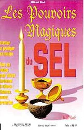 9782841970223: Les pouvoirs magiques du sel