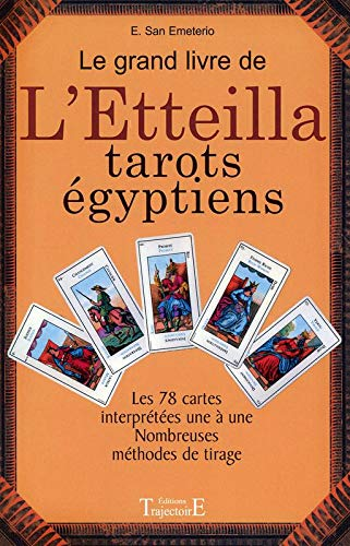 9782841970308: Le grand livre de l'etteilla - tarots egyptiens