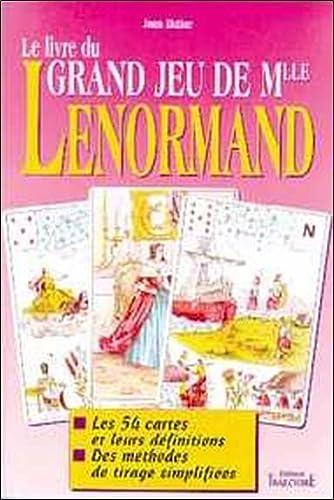 9782841970384: Le livre du grand jeu de Mlle Lenormand