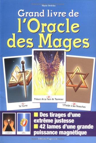 Grand livre de l'oracle des Mages: Delclos, Marie