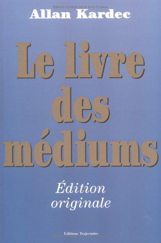 9782841970773: Le livre des médiums