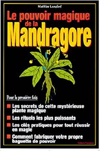 9782841971039: Les Pouvoirs magiques de la mandragore