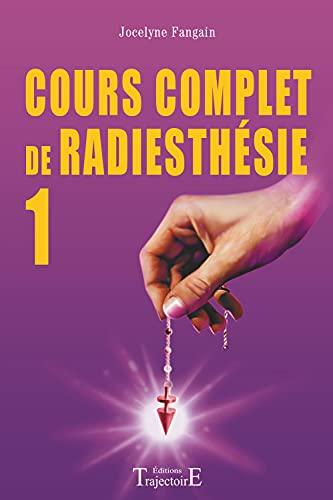 9782841971251: Cours complet de radiesthésie