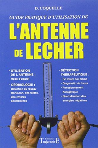 9782841971336: L'antenne de Lecher. Guide pratique d'utilisation