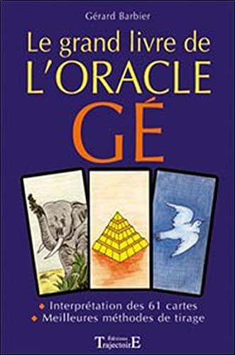 Le grand livre de l'oracle Ge (cartes: Barbier, Gérard